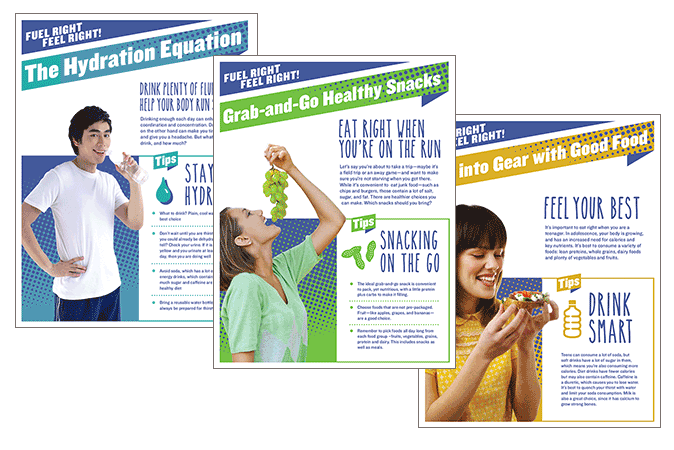 Fuel Right, Feel Right! Nutrition education flyers for middle school & high school students