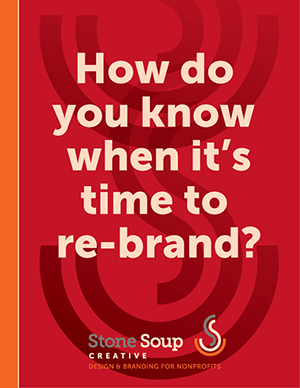 How Do You Know When It's Time to Rebrand?